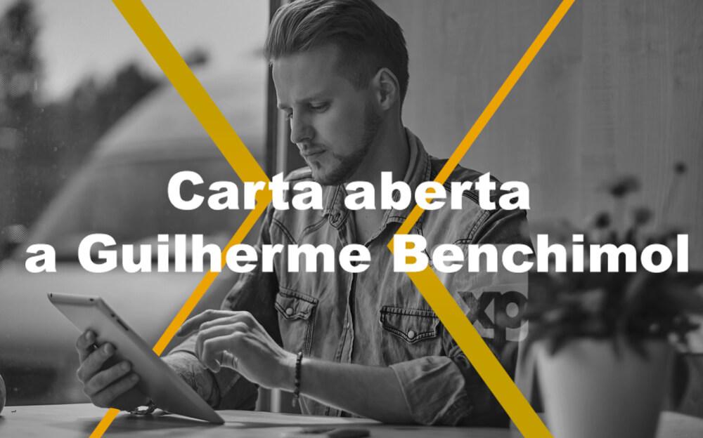 Carta aberta a Guilherme Benchimol